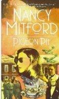 9780881843323: Pigeon Pie (Mitford, Nancy)