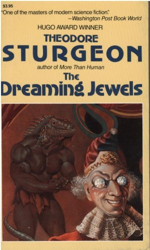 The Dreaming Jewels: Sturgeon, Theodore