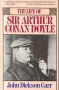 9780881843729: The Life of Sir Arthur Conan Doyle (Carr, John Dickson)