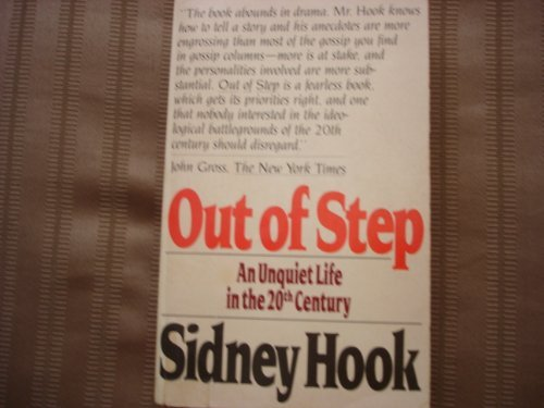 Out of Step: An Unquiet Life in the 20th Century: Hook, Sidney