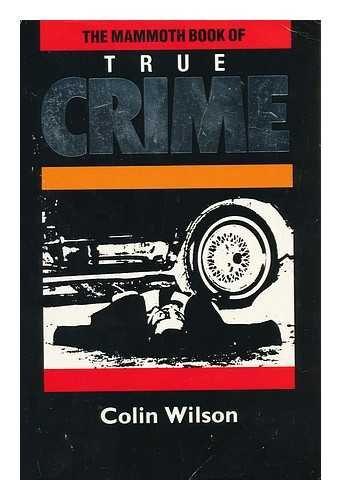 9780881844115: The Mammoth Book of True Crime