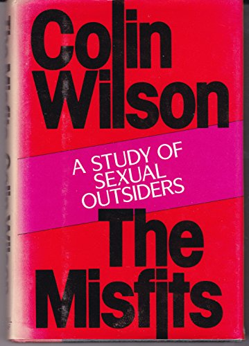 9780881844207: The Misfits: A Study of Sexual Outsiders
