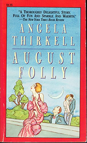 August Folly: Thirkell, Angela