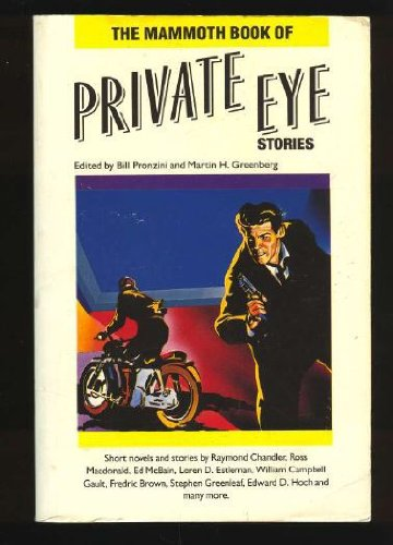 The Mammoth Book of Private Eye Stories: Bill Pronzini, Martin
