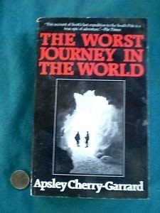 9780881844788: The Worst Journey in the World
