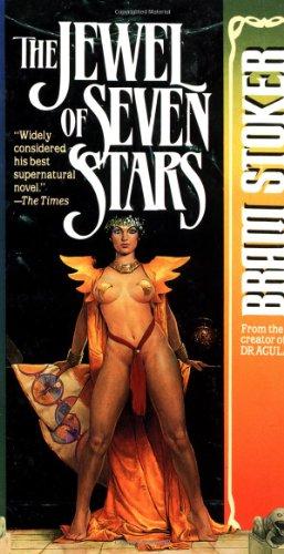 The Jewel Of Seven Stars: Stoker, Bram