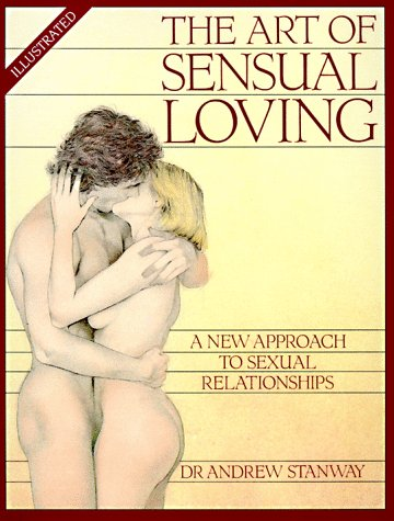 9780881845075: The Art of Sensual Loving (Stanway, Andrew)