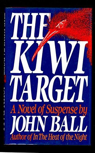The Kiwi Target: Ball, John Dudley