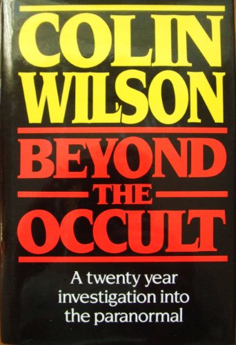 Beyond the Occult: Wilson, Colin