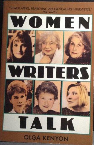 Women Writers Talk: Interviews with 10 Women Writers: Kenton, Olga