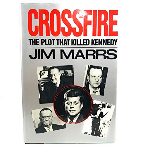 9780881845242: Crossfire: The Plot That Killed Kennedy