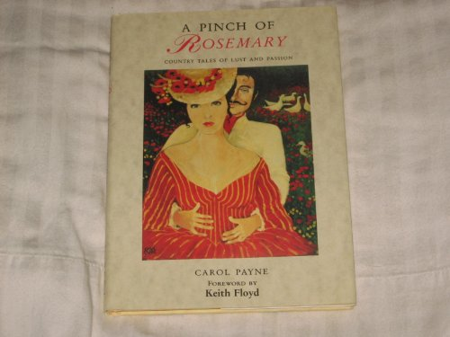 9780881845686: A Pinch of Rosemary: Country Tales of Lust and Passion