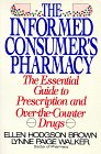 9780881845860: Informed Consumer's Pharmacy: The Essential Guide to Prescription and Over-The-Counter Drugs