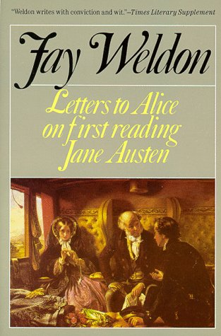 Letters to Alice: On First Reading Jane: Fay Weldon