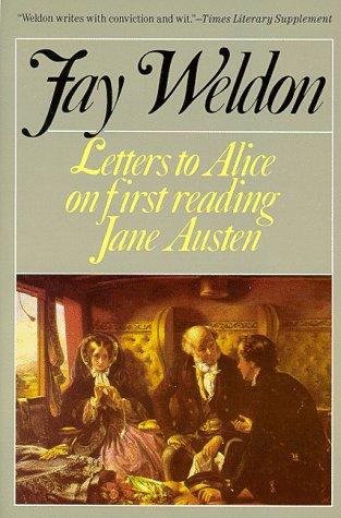 Letters to Alice (Weldon, Fay): Fay Weldon, Faye