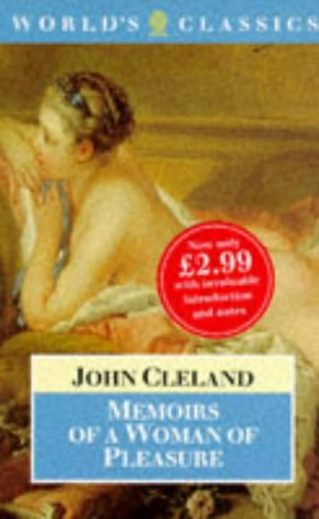 Fanny Hill: Memoirs of a Woman of: Cleland, John