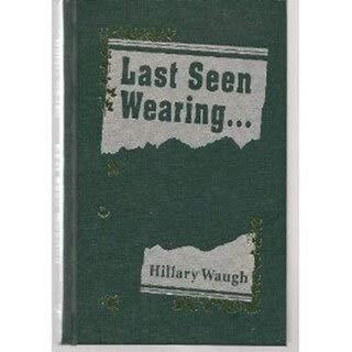 Last Seen Wearing.: Waugh, Hillary