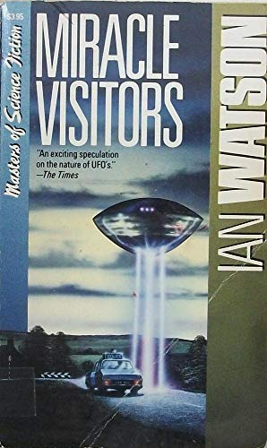 Miracle Visitors: Watson, Ian