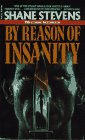 By Reason of Insanity: Stevens, Shane