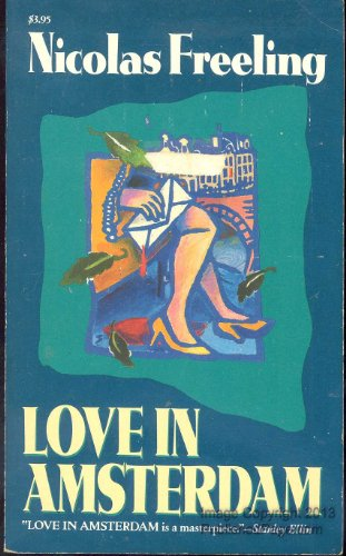 Love in Amsterdam: Nicolas Freeling