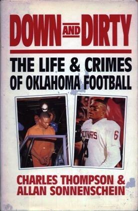 9780881846232: Down and Dirty: The Life and Crimes of Oklahoma Football