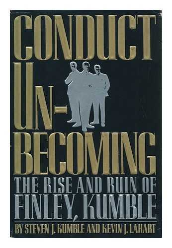 9780881846256: Conduct Unbecoming: The Rise and Ruin of Finley, Kumble