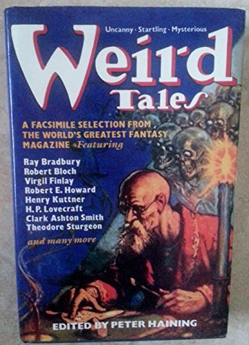 9780881846317: Weird Tales: A Selection in Facsimile, of the Best from the World's Most Famous Fantasy Magazine