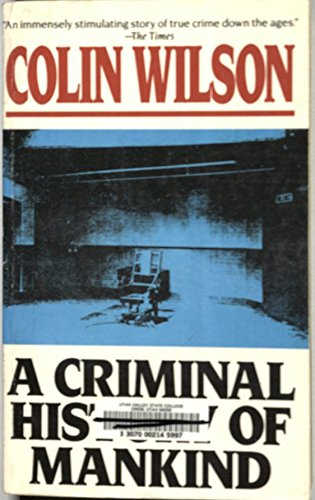 9780881846461: A Criminal History of Mankind