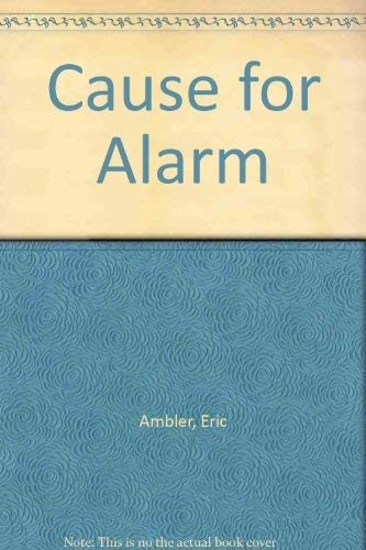 9780881846645: Cause for Alarm