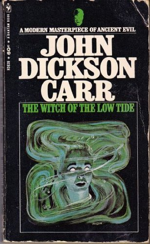 The Witch of the Low Tide: Carr, John Dickson