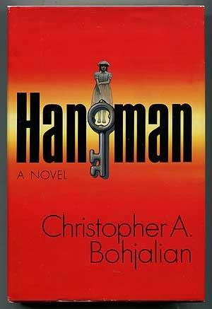 Hangman: Bohjalian, Christopher A.