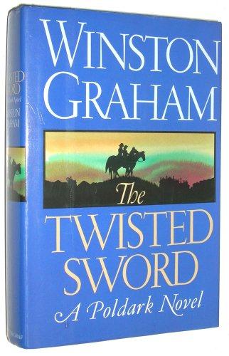 9780881846935: The Twisted Sword: A Poldark Novel