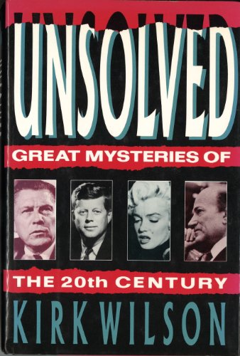 9780881847031: Unsolved: Great True Crimes of the 20th Century