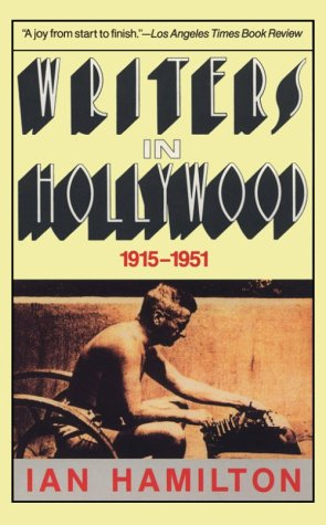 9780881847109: Writers in Hollywood, 1915-1951