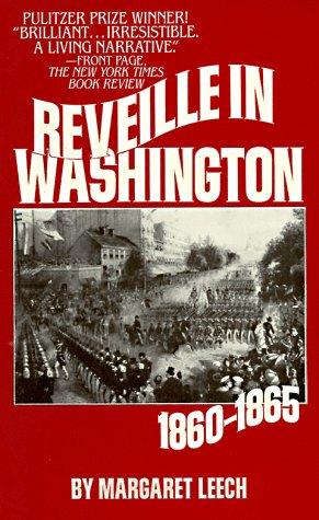 9780881847321: Reveille in Washington: 1860-1865