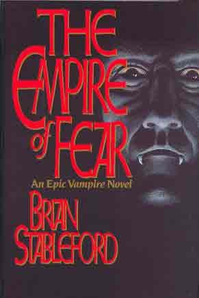 Empire of Fear: An Epic Vampire Novel