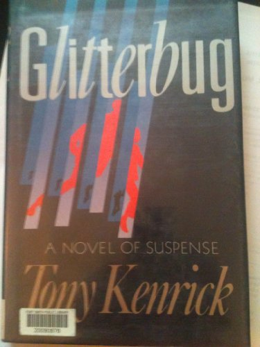 Glitterbug: Tony Kenrick