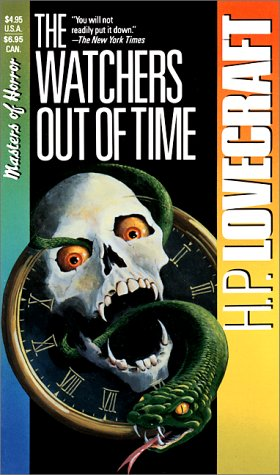 The Watchers Out of Time (Masters of Horror) (0881847690) by August Derleth; Howard Phillips Lovecraft