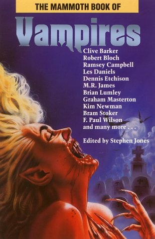 The Mammoth Book of Vampires: Jones, Stephen (ed.);