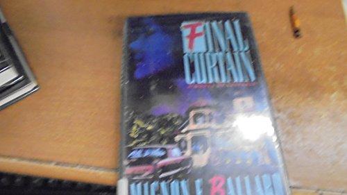 FINAL CURTAIN.: Ballard, Mignon F.