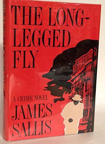 THE LONG-LEGGED FLY: Sallis, James