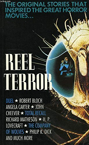 Reel Terror: The Stories That Inspired the Great Horror Movies: Carroll & Graf Publishers