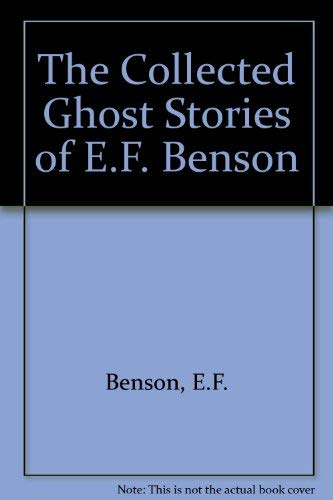 9780881848571: The Collected Ghost Stories of E.F. Benson