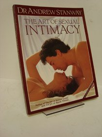 The Art of Sexual Intimacy: Stanway, Andrew, Medland,