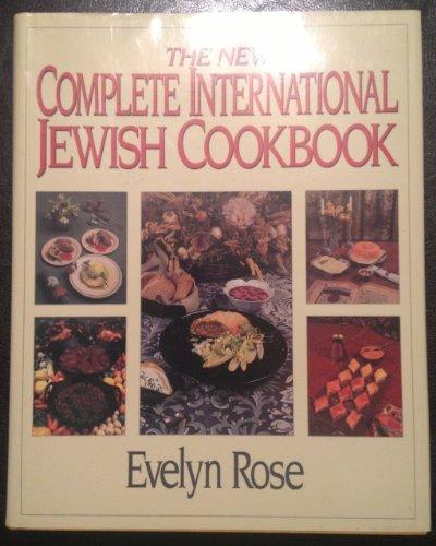 9780881849271: The New Complete International Jewish Cookbook