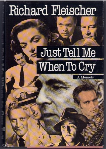 9780881849448: Just Tell Me When to Cry: A Memoir
