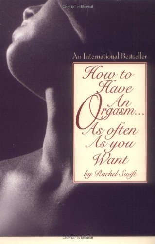 9780881849547: How to Have an Orgasm...As Often As You Want
