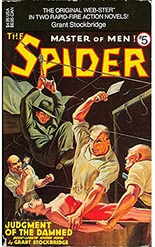 The Spider, Master of Men! #5: Judgment of the Damned & Master of the Flaming Horde (No 5) (0881849863) by Grant Stockbridge