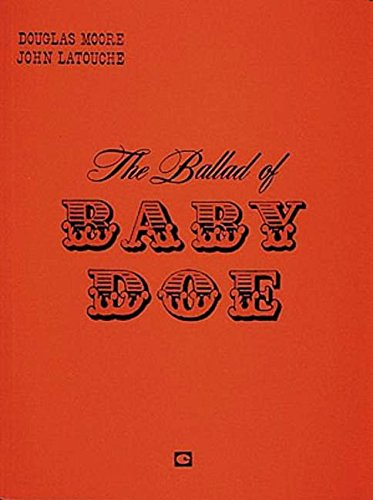 The Ballad of Baby Doe: Vocal Score (Paperback)