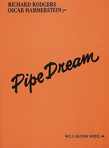 9780881880458: Rodgers and Hammerstein Present a Musical Play Pipe Dream